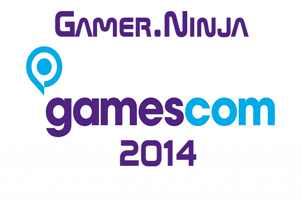 Gamescom 2014 | Cologne, Germany
