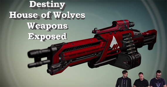Weapons | House of Wolves | Destiny the Game DLC Review
