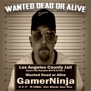 Wanted Dead or Alive | Live Video Game Influencer Gamer Ninja