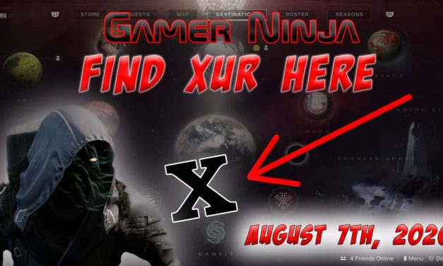 Xur Can Be Found Here 08-07-2020 Destiny 2