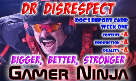 Dr DisRespect Stronger, Bigger, Even Better