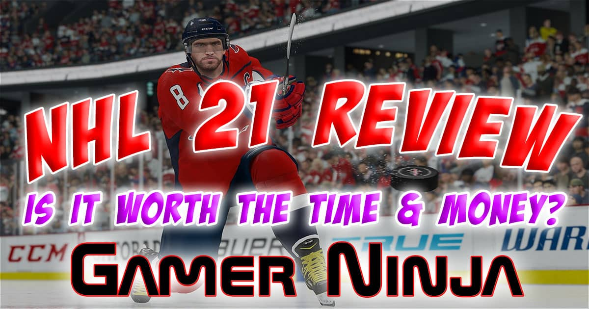 Full NHL 21 Game review by Gamer Ninja Should You Play