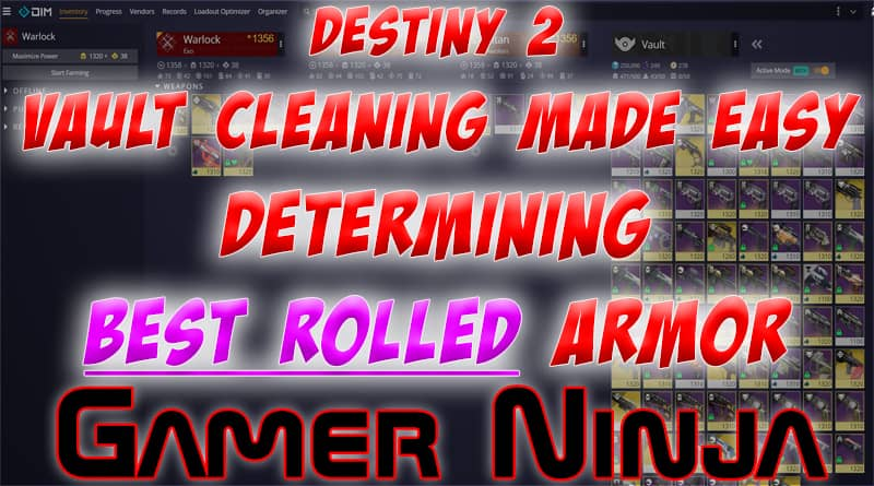 Destiny 2 Vault Cleaning – Easily Find Best Rolled Armor
